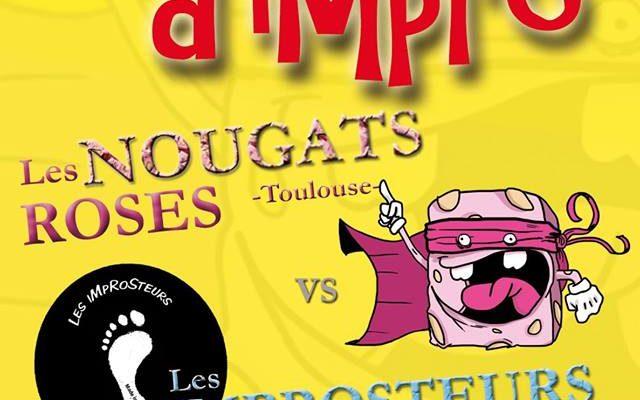 10 février 2018, les Improsteurs rencontrent les Nougats Roses à Toulouse